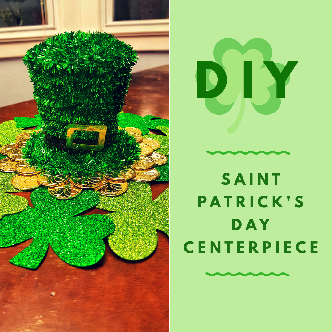 diy st patrick 39 s day centerpiece califf creations. Black Bedroom Furniture Sets. Home Design Ideas